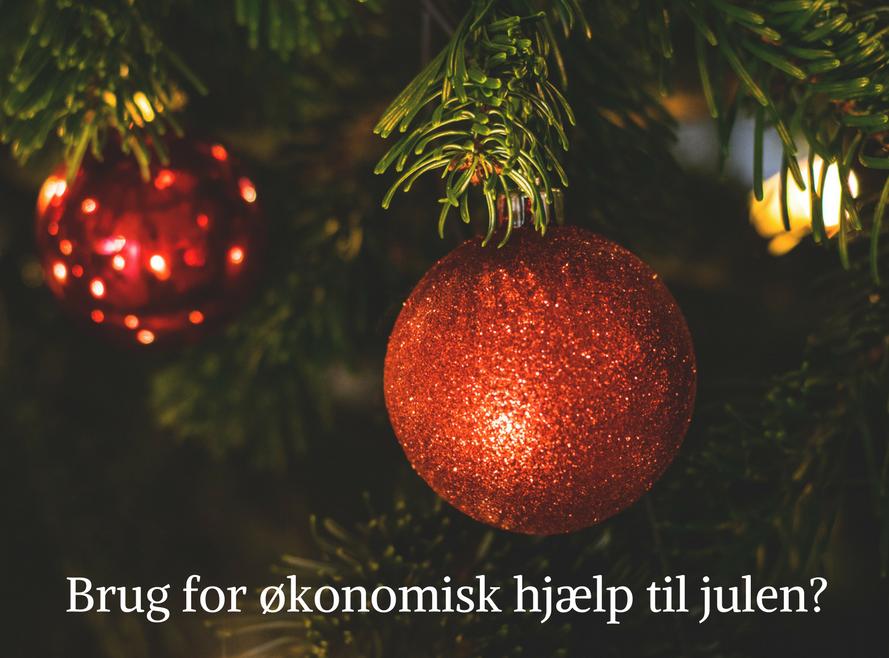 brug for økonomisk hjælp til julen